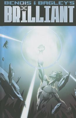 Brilliant 1 By Bendis, Brian Michael/ Bagley, Mark (ILT)